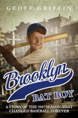 Geoff Griffin: Brooklyn Bat Boy