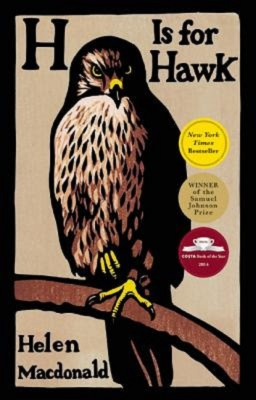 Helen MacDonald: H Is for Hawk