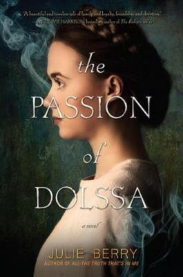 Julie Berry: The Passion of Dolssa