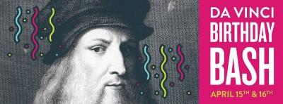 Leonardo Da Vinci's Birthday Bash