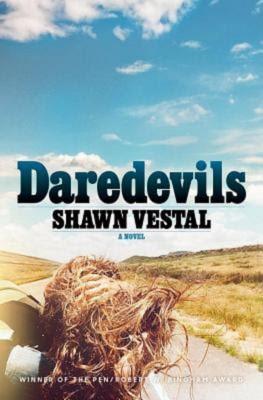 Shawn Vestal: Daredevils