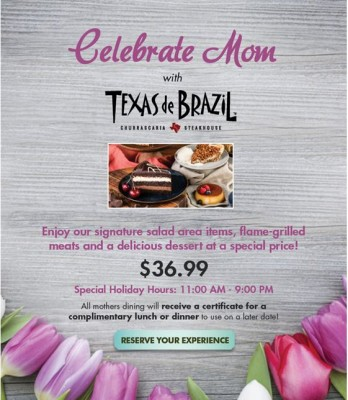 Celebrate Mom with Texas de Brazil