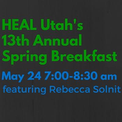 HEAL Utah's Spring Breakfast with Rebecca Solnit