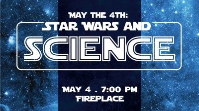 May the Fourth Be with You: Star Wars and Science