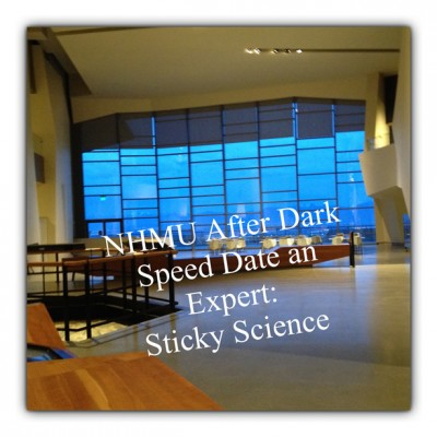 Speed Date an Expert: Sticky Science