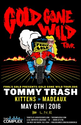 Tommy Trash - The Gold Gone Wild Tour