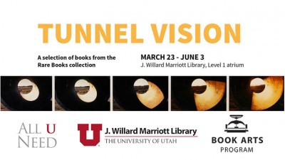 Tunnel Vision: A Selection of Books from the Rare Books Collection