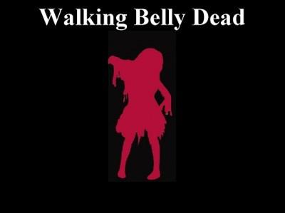 Walking Belly Dead