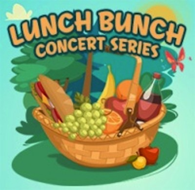 Lunch Bunch Concert Series