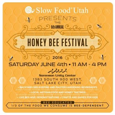 2016 Slow Food Utah Honeybee Festival