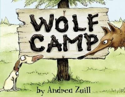 Andrea Zuill: Wolf Camp
