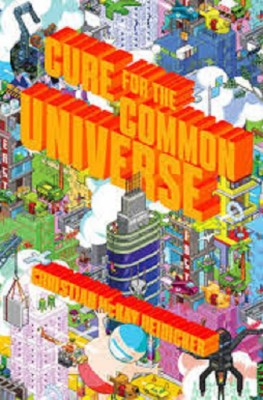 Christian McKay Heidicker: Cure for the Common Universe