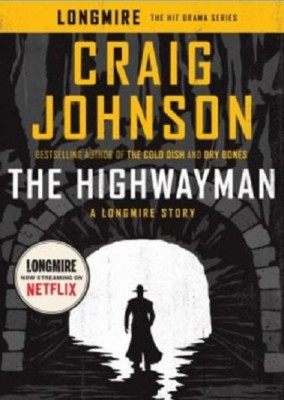 Craig Johnson: The Highwayman