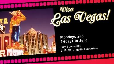 Film Screenings: Viva Las Vegas!