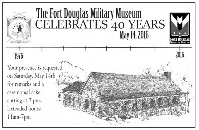 Fort Douglas Military Museum 40th Anniversary Celebration Open House