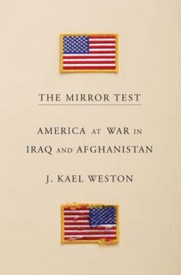 J. Kael Weston: The Mirror Test