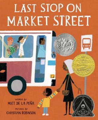 Matt de la Peña and Christian Robinson: Last Stop on Market Street
