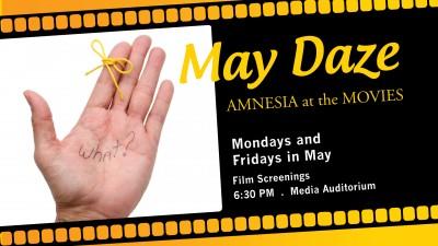 May Film Screenings: May Daze--Amnesia at the Movies
