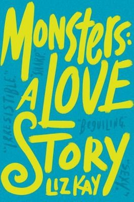Monsters: A Love Story