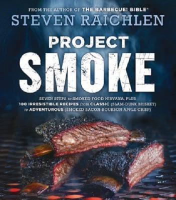 Steven Raichlen: Project Smoke