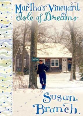 Susan Branch: Martha's Vineyard