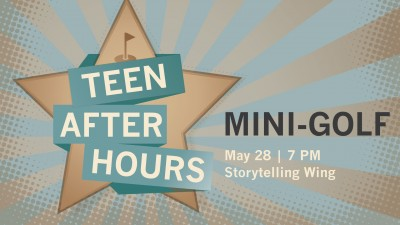 Teen After Hours Night: Mini-golf