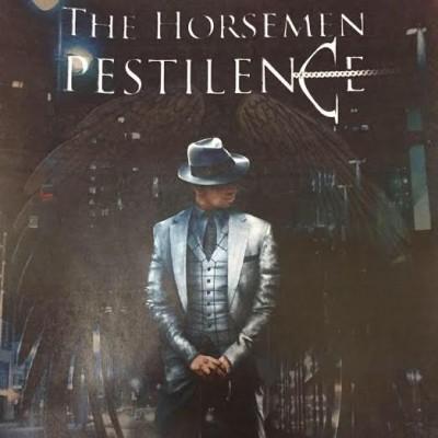The Horsemen: Pestilence