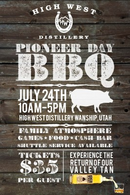 Pioneer Day at High West Distillery