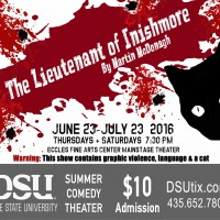 DSU Summer Comedy Theater: The Lieutenant of Inishmore