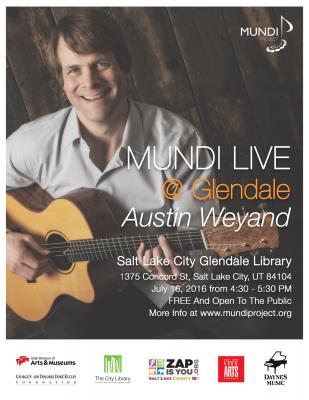 MUNDI LIVE @ Glendale featuring Austin Weyand