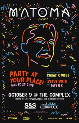Matoma: Party At Your Place! Fall Tour 2016