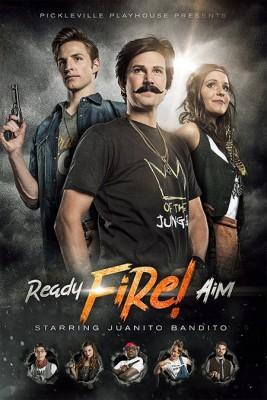 Ready, Fire, Aim starring Juanito Bandito
