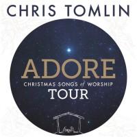 Chris Tomlin: Adore Tour