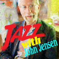Jazz with John Jensen, Pianist