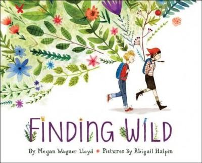 Megan Wagner Lloyd: Finding Wild