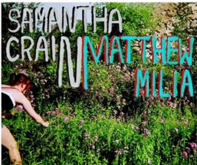 Samantha Crain and Matthew Milia