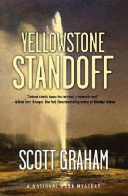 Scott Graham: Yellowstone Standoff