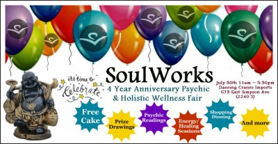 SoulWorks 4 Year Anniversary Psychic and Holistic Wellness Fair Celebration