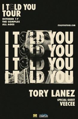Tory Lanez - I Told You Tour