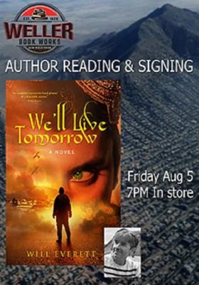 Will Everett: We'll Live Tomorrow
