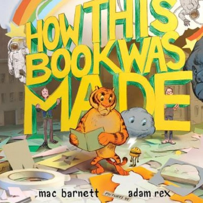 Mac Barnett: How This Book Was Made