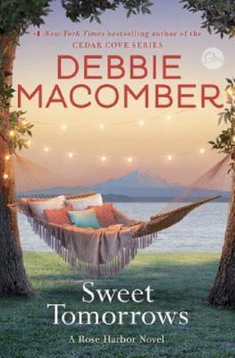 Debbie Macomber: Sweet Tomorrows