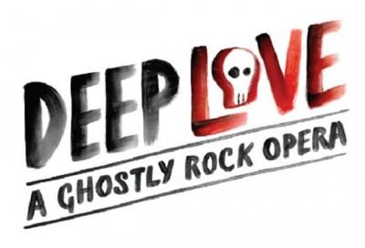 Deep Love: A Ghostly Rock Opera