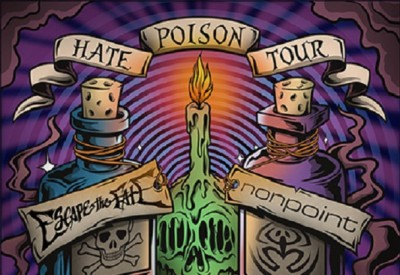 Hate Poison Tour Featuring Escape The Fate and Nonpoint