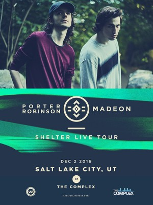 Shelter Live: Porter Robinson and Madeon