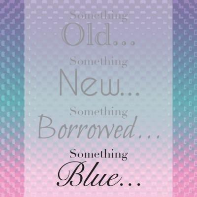 Something Blue. . .