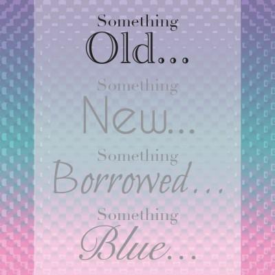 Something Old. . .
