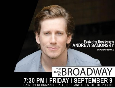The Road to Broadway Featuring Andrew Samonsky