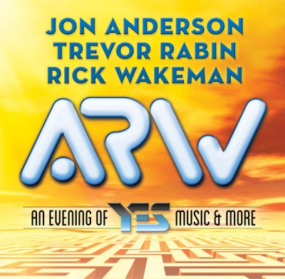 Anderson, Rabin & Wakeman - An Evening of YES Music