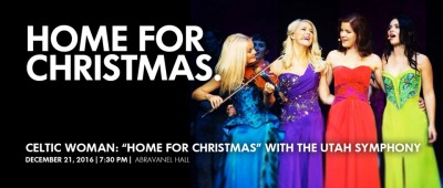 "Celtic Woman: ""Home for Christmas"" with the Utah Symphony"